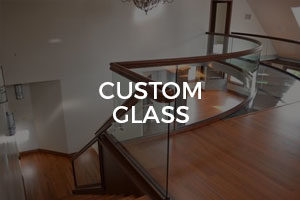 Custom Glass